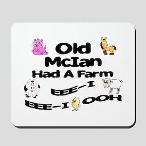 Old McIan Had a Farm Mousepad