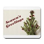 Season's Greetings - Holly Mousepad