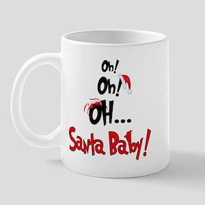 OH! Santa Baby! Mug