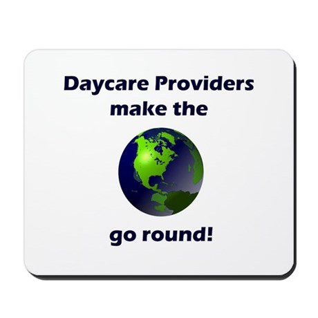 Daycare Providers Make the Wo Mousepad