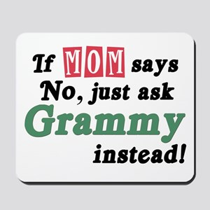 Just Ask Grammy! Mousepad