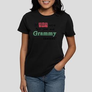 Just Ask Grammy! Women's Dark T-Shirt