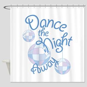 Dance Night Away Shower Curtain
