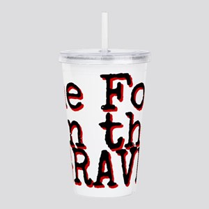 One foot in the Grave Acrylic Double-wall Tumbler