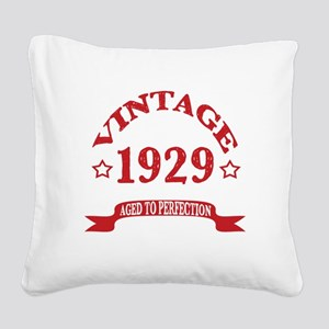 Vintage 1929 Aged To Perfecti Square Canvas Pillow