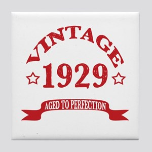 Vintage 1929 Aged To Perfection Tile Coaster