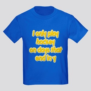 Days that end in Y Kids Dark T-Shirt