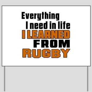 Everything I Learned From Rugby Yard Sign