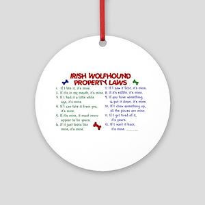 Irish Wolfhound Property Laws 2 Ornament (Round)