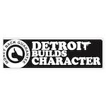 DetroitBuildsCharacter-com Bumper Sticker