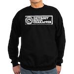 DetroitBuildsCharacter-com Sweatshirt