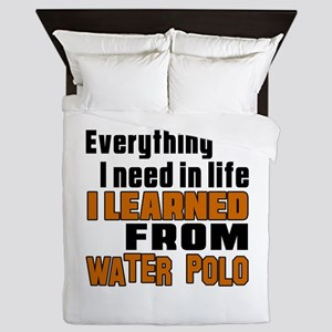 Everything I Learned From Water Polo Queen Duvet