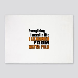 Everything I Learned From Water Pol 5'x7'Area Rug
