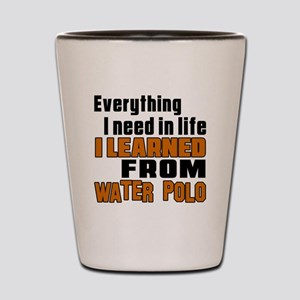 Everything I Learned From Water Polo Shot Glass