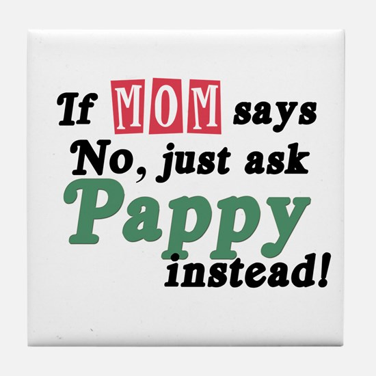 Just Ask Pappy! Tile Coaster