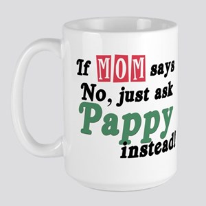 Just Ask Pappy! Large Mug