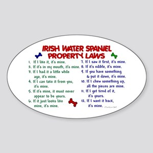Irish Water Spaniel Property Laws 2 Oval Sticker