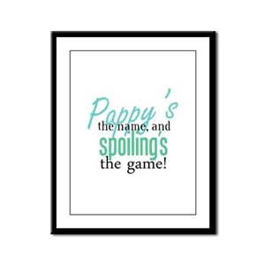 Pappy's the Name, and Spoiling's the Game! Framed