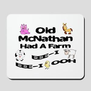 Old McNathan Had a Farm Mousepad