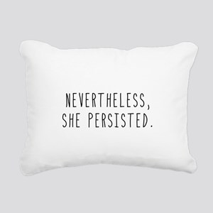 Nevertheless She Persist Rectangular Canvas Pillow