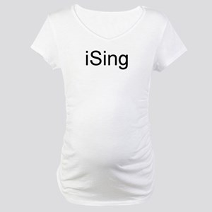 iSing Maternity T-Shirt