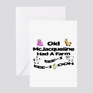 Old McJacqueline Had a Farm Greeting Card