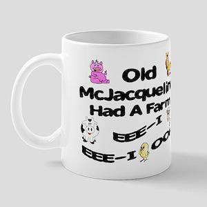 Old McJacqueline Had a Farm Mug