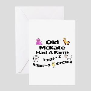 Old McKate Had a Farm Greeting Card