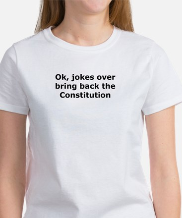 Bring back the constitution Women's T-Shirt