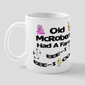 Old McRobert Had a Farm Mug