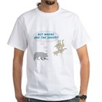 Where Are The Sheep? White T-Shirt