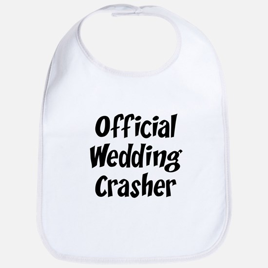 Wedding Crasher Bib
