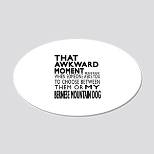 Awkward Bernese Mountain Dog 20x12 Oval Wall Decal