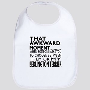Awkward Bedlington Terrier Dog Designs Bib