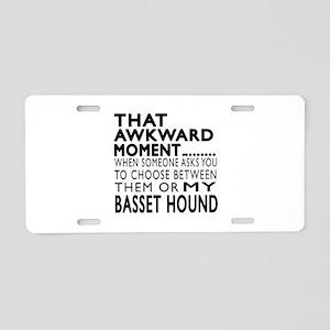 Awkward Basset Hound Dog De Aluminum License Plate