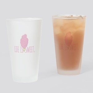 Life Is Sweet Drinking Glass