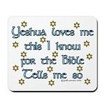 Yeshua Loves Me Mousepad