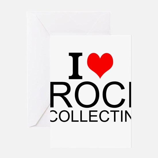I Love Rock Collecting Greeting Cards
