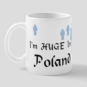 I'm Huge In Poland Mug