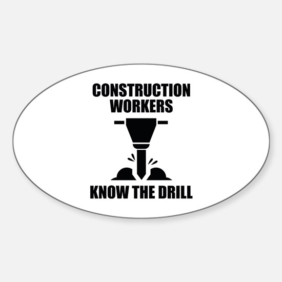 Know The Drill Sticker (Oval)