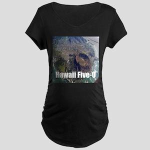 Hawaii Five 0 Maternity T-Shirt