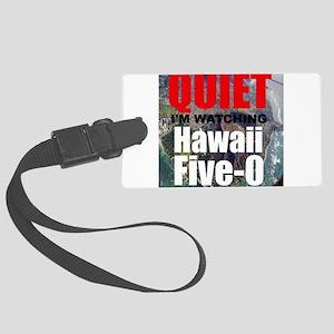 Quiet Im Watching Hawaii Five 0 Luggage Tag