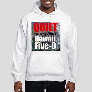 Quiet Im Watching Hawaii Five 0 Hoodie