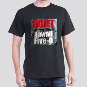Quiet Im Watching Hawaii Five 0 T-Shirt