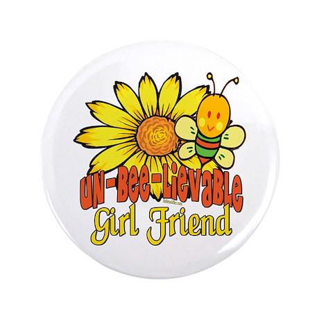 "Unbelievable Girl Friend 3.5"" Button (100 pack)"