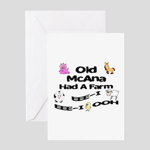 Old McAna Had a Farm Greeting Card