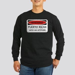 Attitude Puerto Rican Long Sleeve Dark T-Shirt