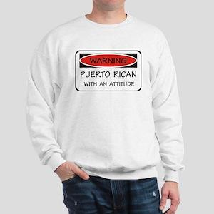 Attitude Puerto Rican Sweatshirt