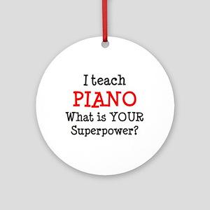 teach piano Round Ornament