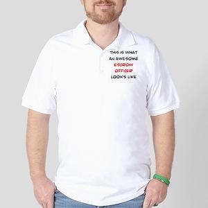 awesome escrow officer Golf Shirt